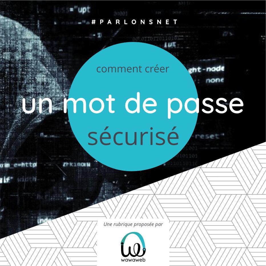 Read more about the article On parle mot de passe ?