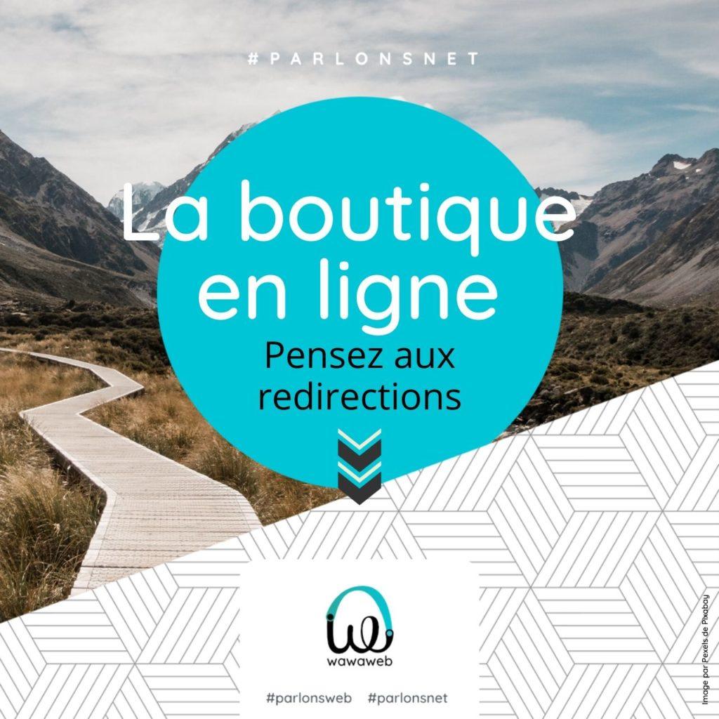 Read more about the article Bien gérer sa boutique en ligne – les redirections