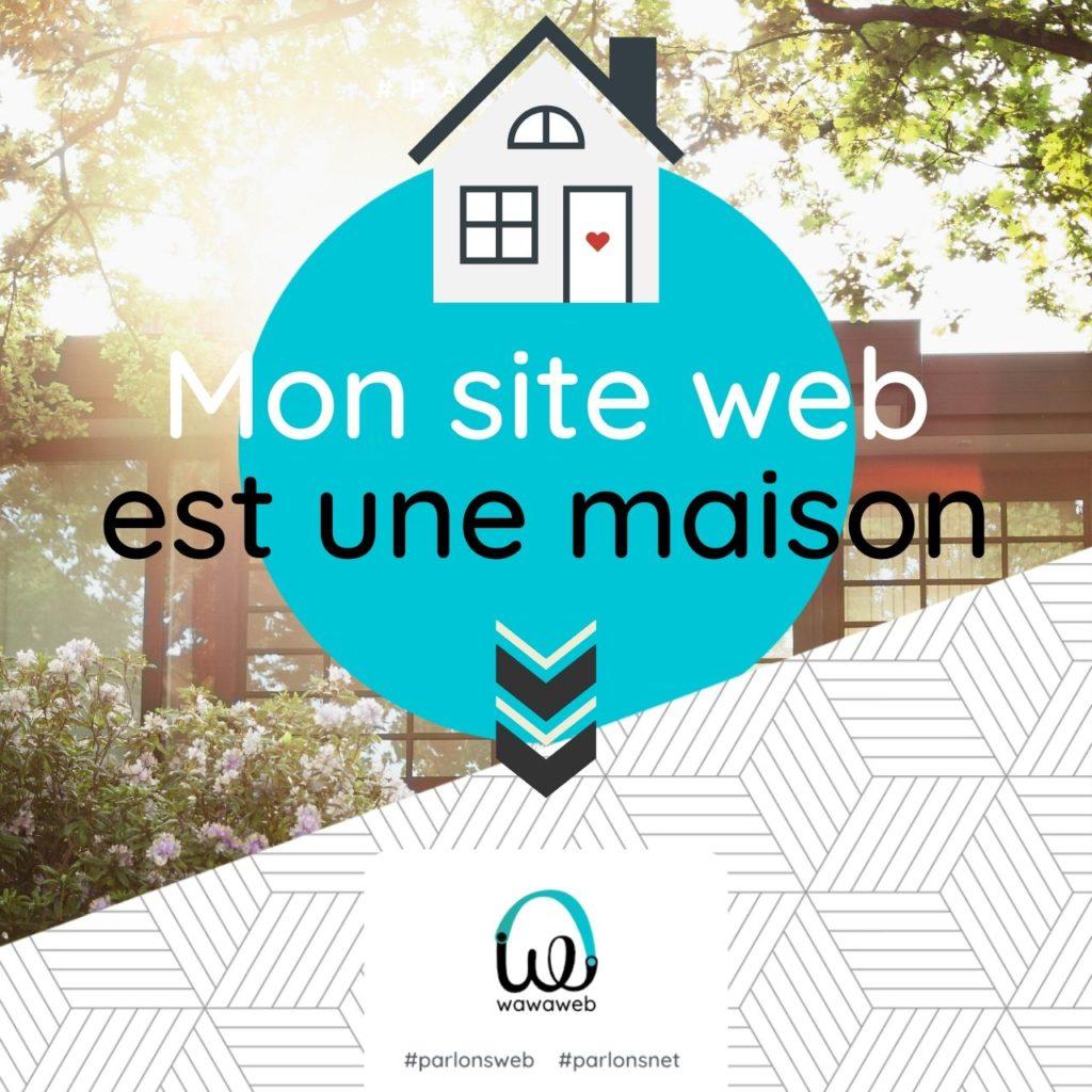 Read more about the article Le site web est ma maison