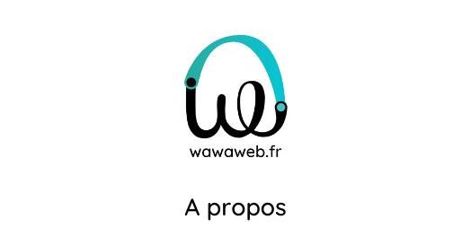 Vignette partage social Wawaweb A propos