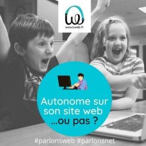Read more about the article Créer et gérer son site web : faites-vous accompagner vers votre autonomie